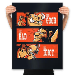 The Good The Bad And The Idiot - Prints - Posters - RIPT Apparel