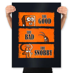 The Good, The Bad and The Snobby - Prints - Posters - RIPT Apparel