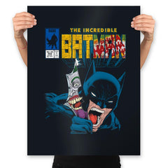 The Incredible Bat - Anytime - Prints - Posters - RIPT Apparel