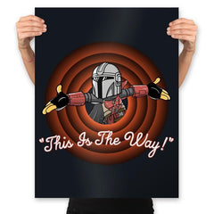 This Is The Way - Prints - Posters - RIPT Apparel