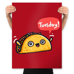 Tuesdays Are For Tacos - Prints - Posters - RIPT Apparel