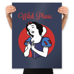 Witch, Please - Prints - Posters - RIPT Apparel