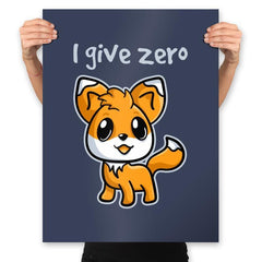 Zero Fox Given - Prints - Posters - RIPT Apparel