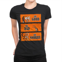 The Good, The Bad and The Snobby - Womens Premium - T-Shirts - RIPT Apparel