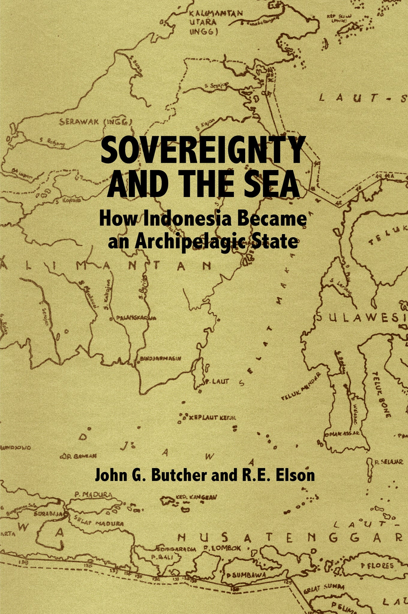 Sovereignty And The Sea How Indonesia Became An Archipelagic State