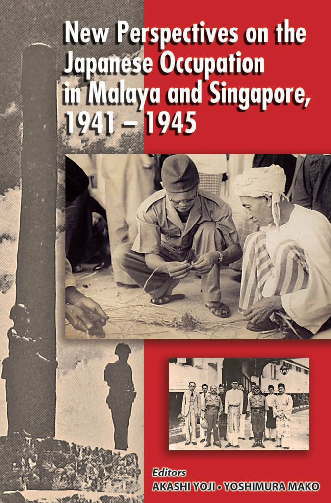 New-Perspectives-of-the-Japanese-Occupation-of-Malaya-and-Singapore-1941-45