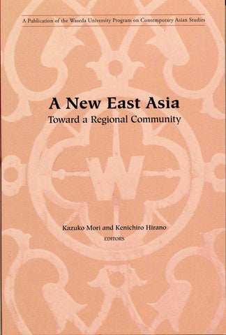 A New East Asia: Toward A Regional Community