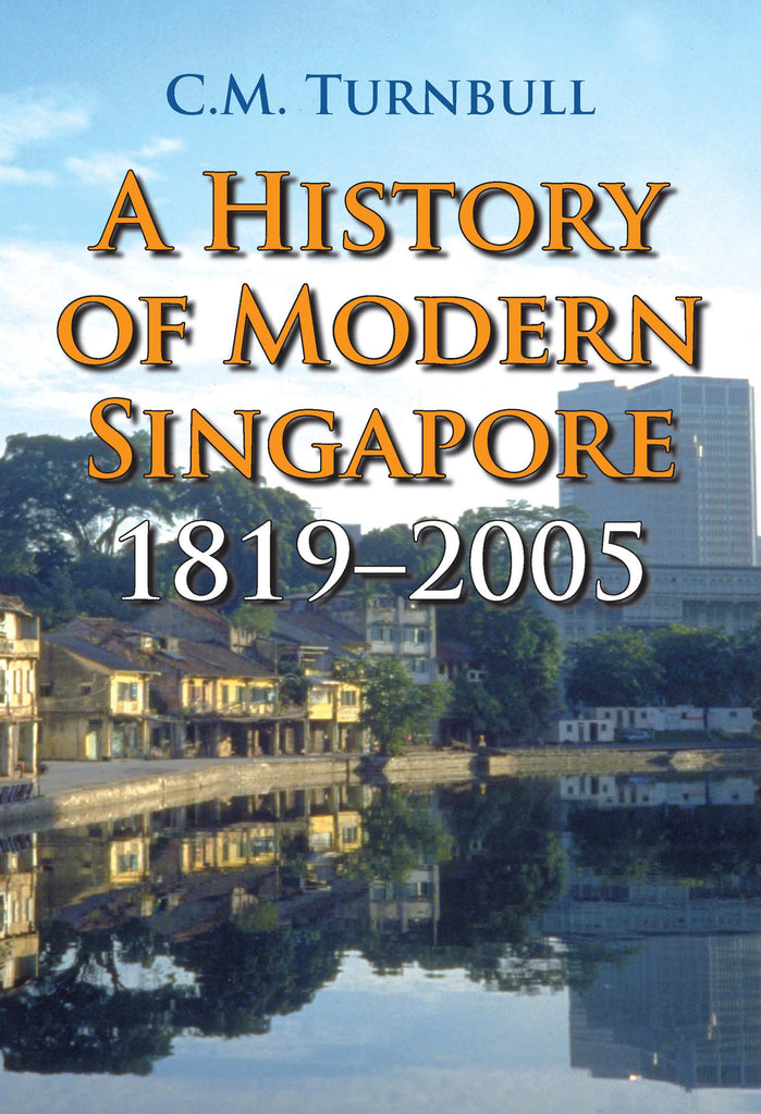 A-History-of-Modern-Singapore-1819-2005