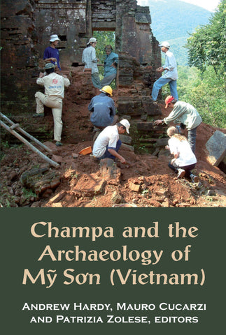 Champa and the Archaeology of Mỹ So'n (Vietnam)