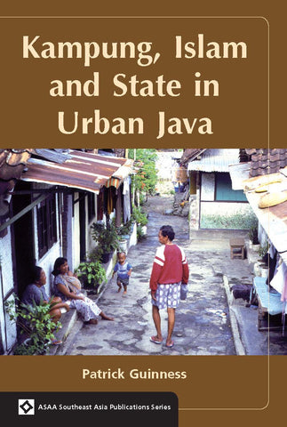 Kampung, Islam and State in Urban Java