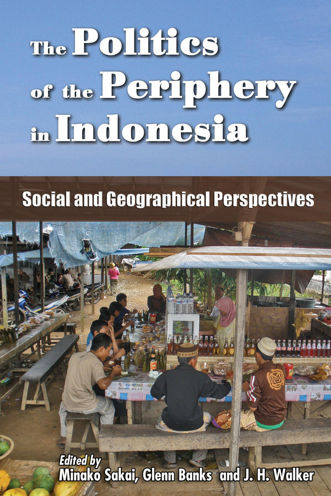 The-Politics-of-the-Periphery-in-Indonesia