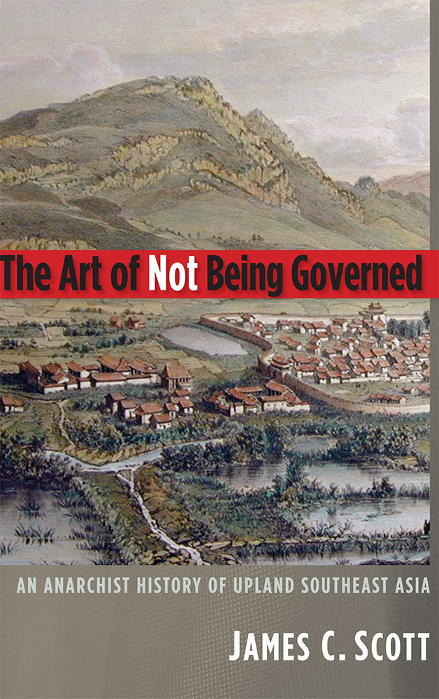 The-Art-of-Not-Being-Governed