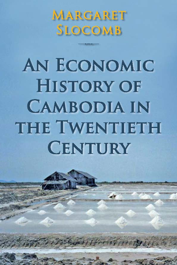 An-Economic-History-of-Cambodia-in-the-Twentieth-Century