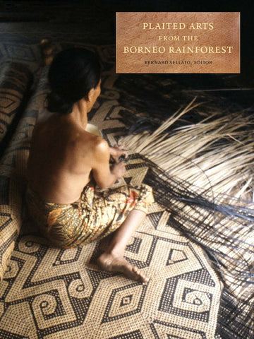 Plaited Arts from the Borneo Rainforest