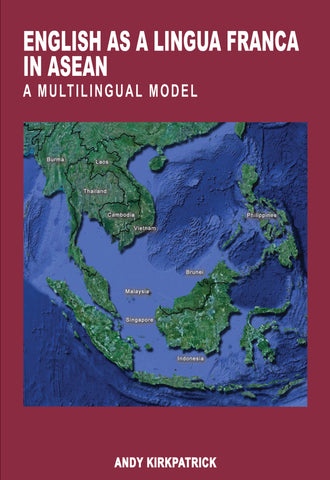 English as a Lingua Franca in ASEAN: A Multilingual Model