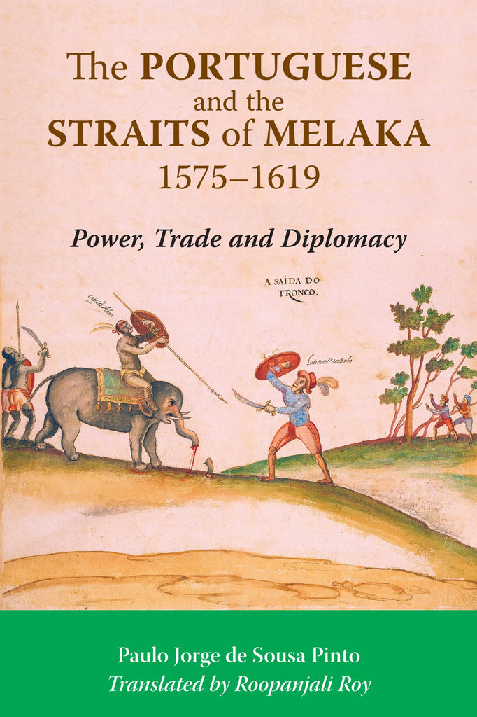 The-Portuguese-and-the-Straits-of-Melaka-1575-1619