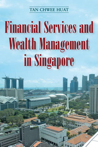 Financial Services and Wealth Management in Singapore