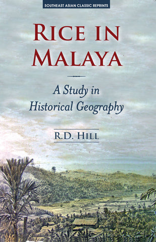 Rice in Malaya: A Study in Historical Geography