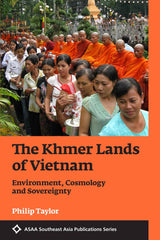 The Khmer Lands of Vietnam
