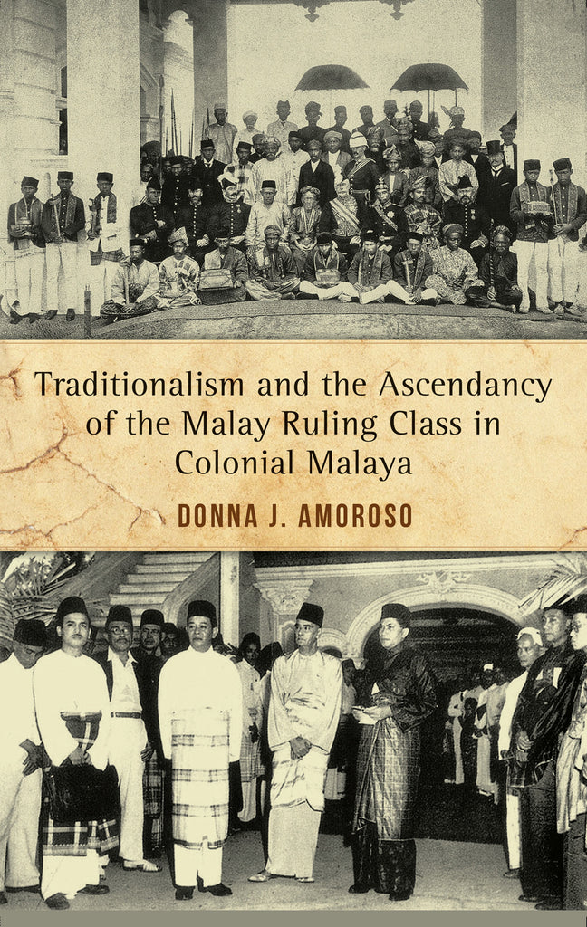 Traditionalism-and-the-Ascendancy-of-the-Malay-Ruling-Class-in-Malaya