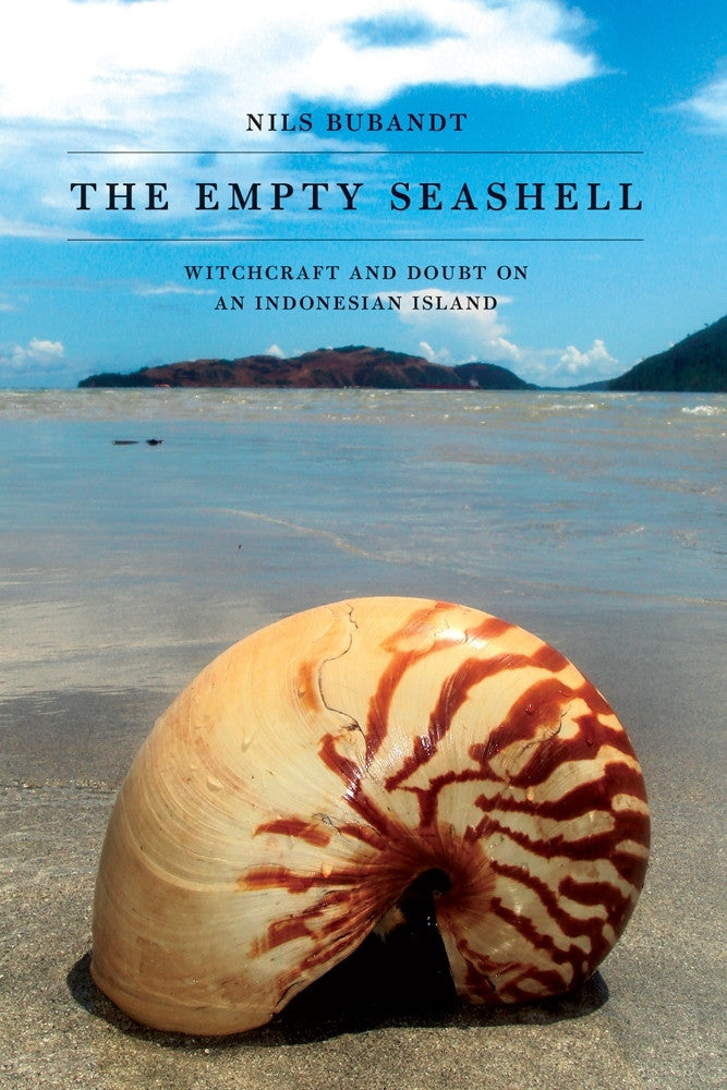 The-Empty-Seashell:-Witchcraft-and-Doubt-on-an-Indonesian-Island