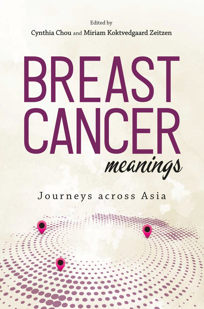 Breast Cancer Meanings: Journey Across Asia