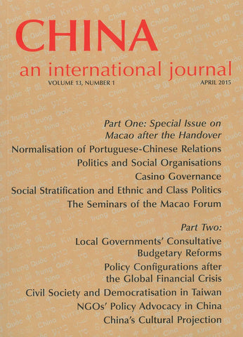 (Print Edition) China: An International Journal Volume 13, Number 1 (April 2015)
