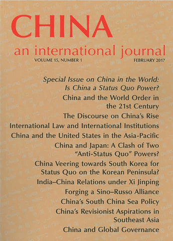 (Print Edition) China: An International Journal Volume 15, Number 1 (February 2017)