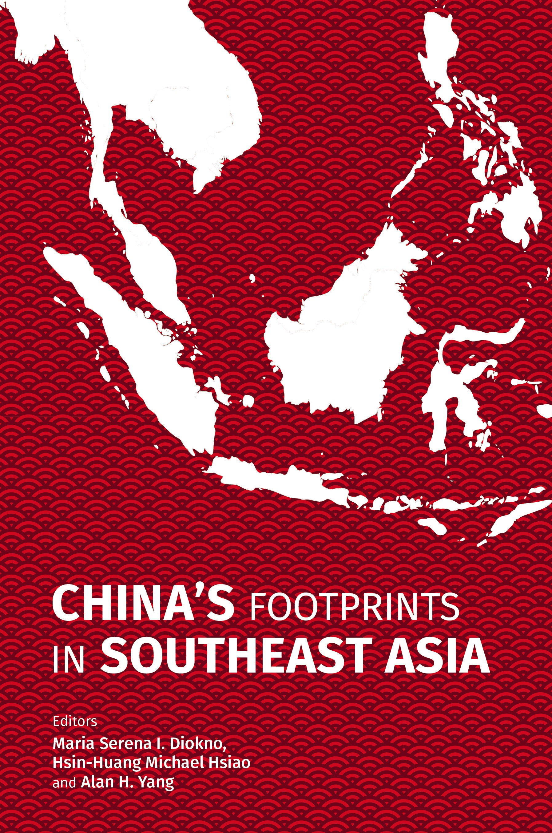 Chinas Footprints in Southeast Asia