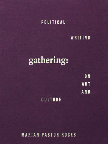 Gathering: Political Writing on Art and Culture