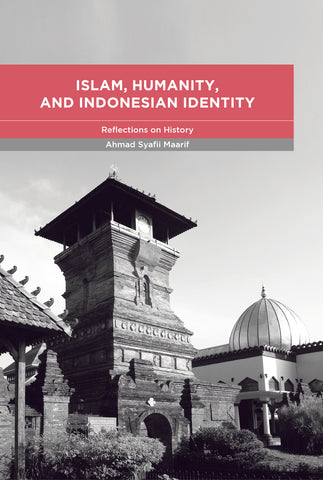 Islam, Humanity, and Indonesian Identity: Reflections on History