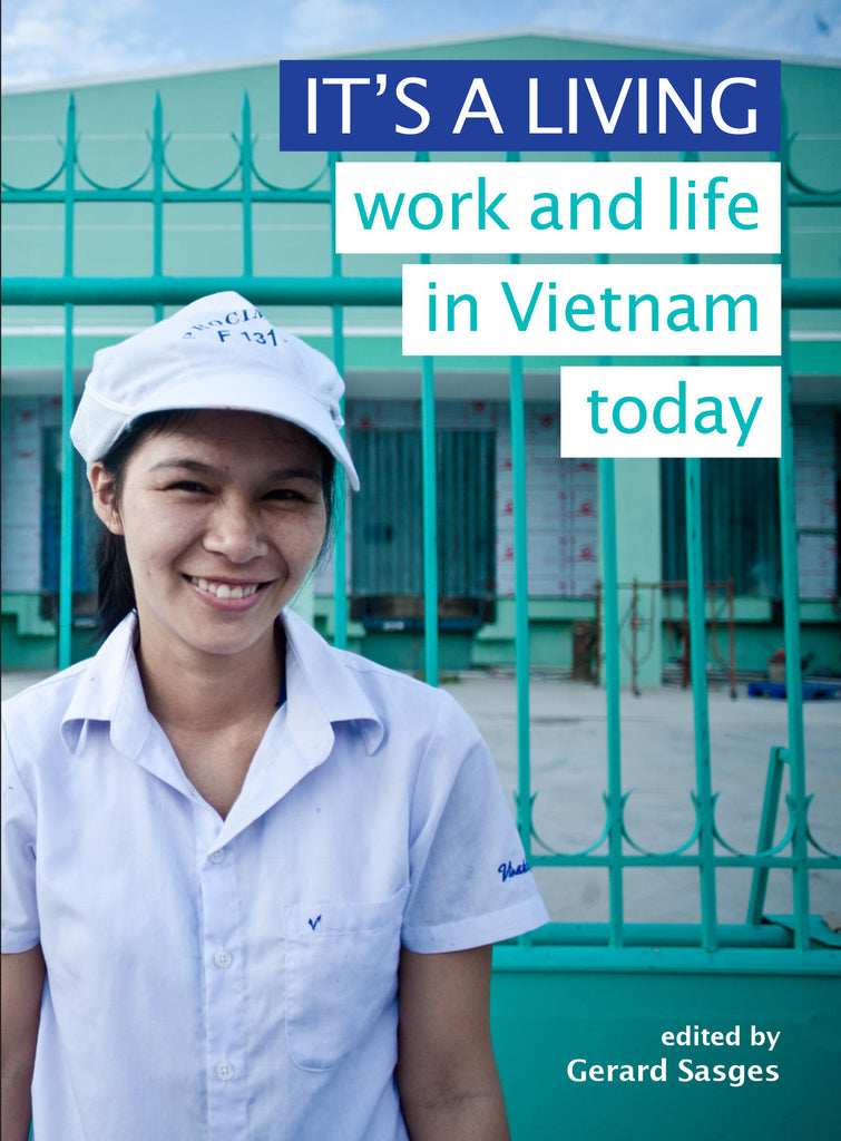 It's a Living: Work and Life in Vietnam Today
