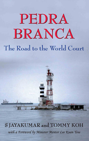 Pedra Branca: The Road to the World Court