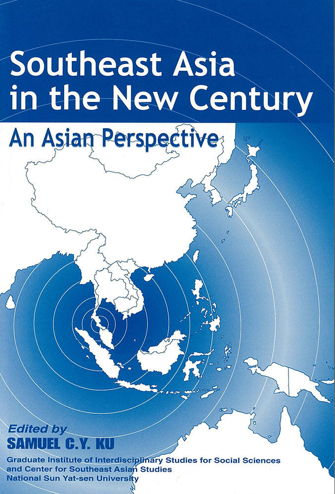 Southeast Asia in the New Century: An Asian Perspective
