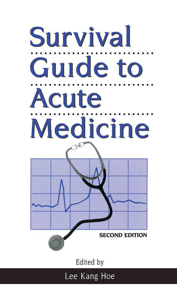 Survival Guide to Acute Medicine (Second Edition)