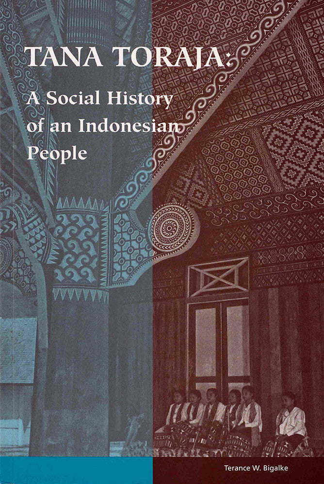 Tana Toraja: A Social History of an Indonesian People