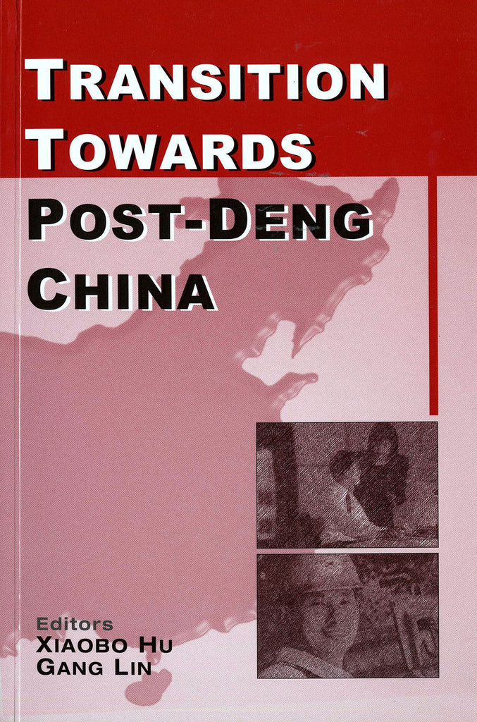 Transition Towards Post-Deng China