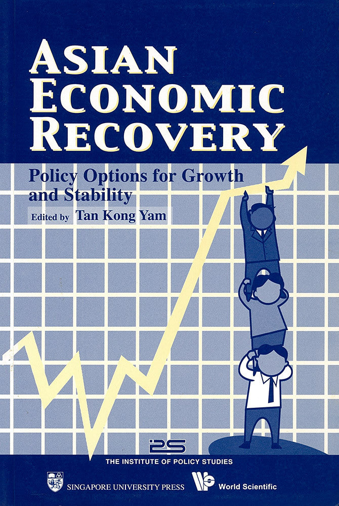 Asian Economic Recovery: Policy Options for Growth and Stability