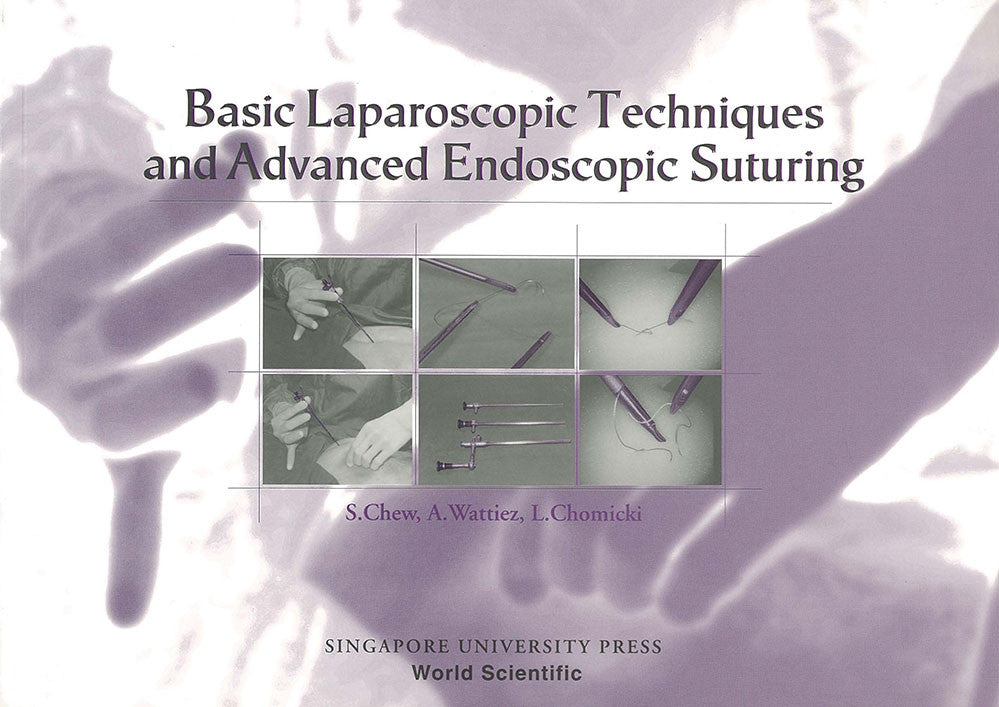 Basic Laparoscopic Techniques and Advanced Endoscopic Suturing