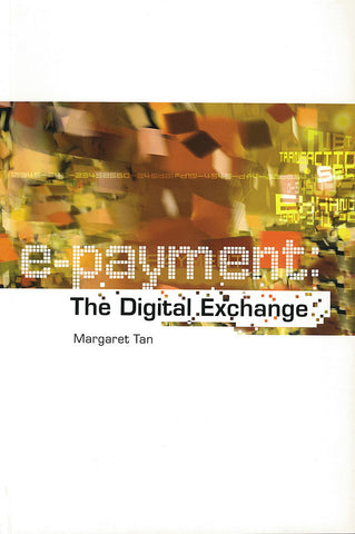 e-Payment: The Digital Exchange