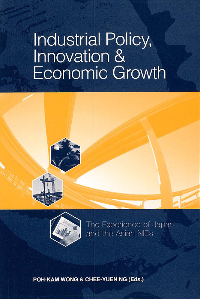 Industrial Policy, Innovation and Economic Growth: The Experience of Japan and the Asian NIEs