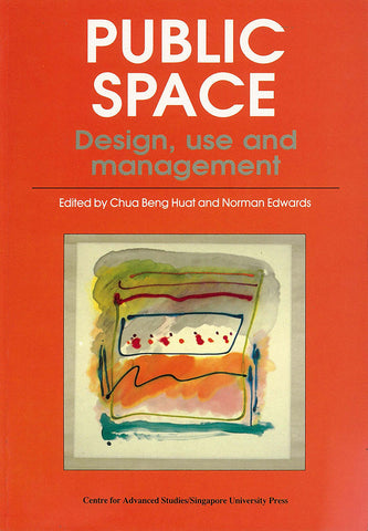 Public Space: Design, Use and Management