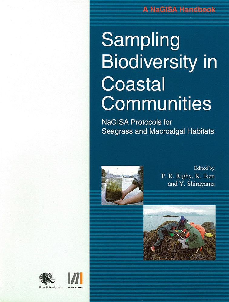 Sampling Biodiversity in Coastal Communities: NaGISA Protocols for Seagrass and Macroalgal Habitats