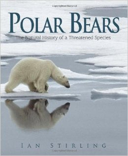 Polar Bears : The Natural History of a Threatened Species Book - Quark Expeditions, Inc.