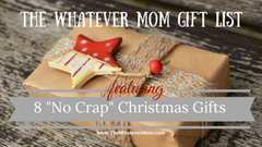 the whatever mom gift ideas