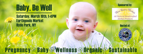 Baby, Be Well Event Sponsored by Three Sisters Herbals LLC