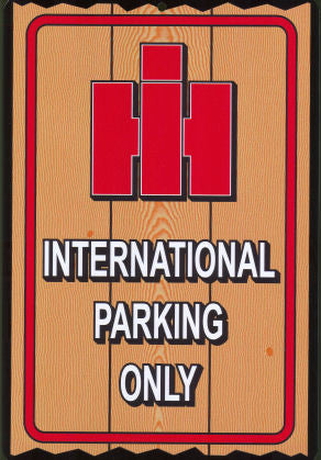 #TS10 International Parking Only Sign