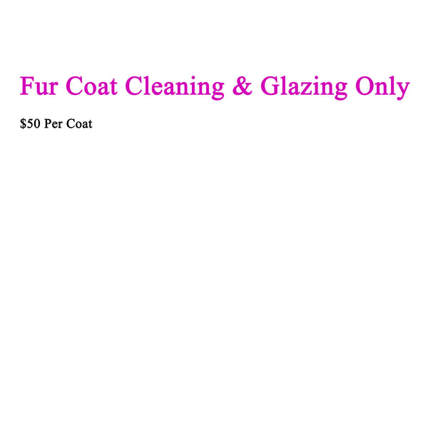Cleaning and Glazing Only - Fur