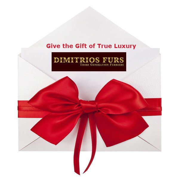 Dimitrios Furs Gift Certificate - The Gift of True Luxury