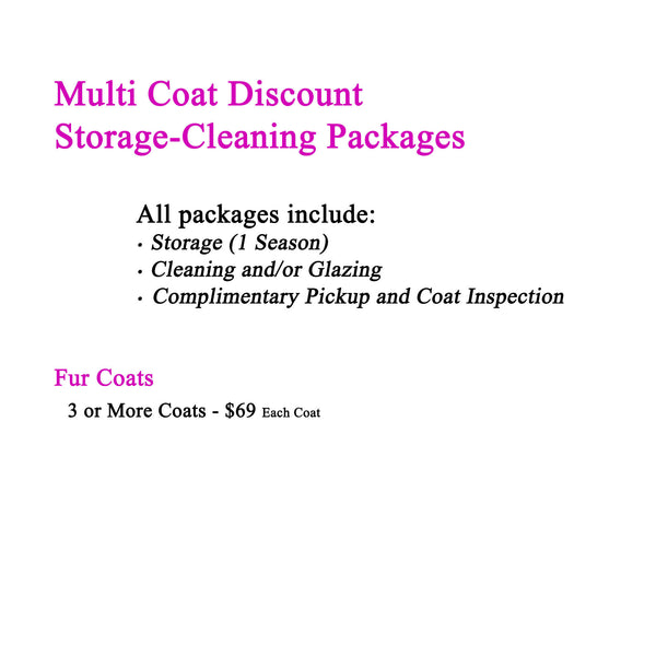 Storage-Cleaning-Pickup Packages for 3 or More Fur Coats